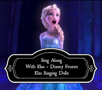 Disney Frozen Elsa Singing Dolls