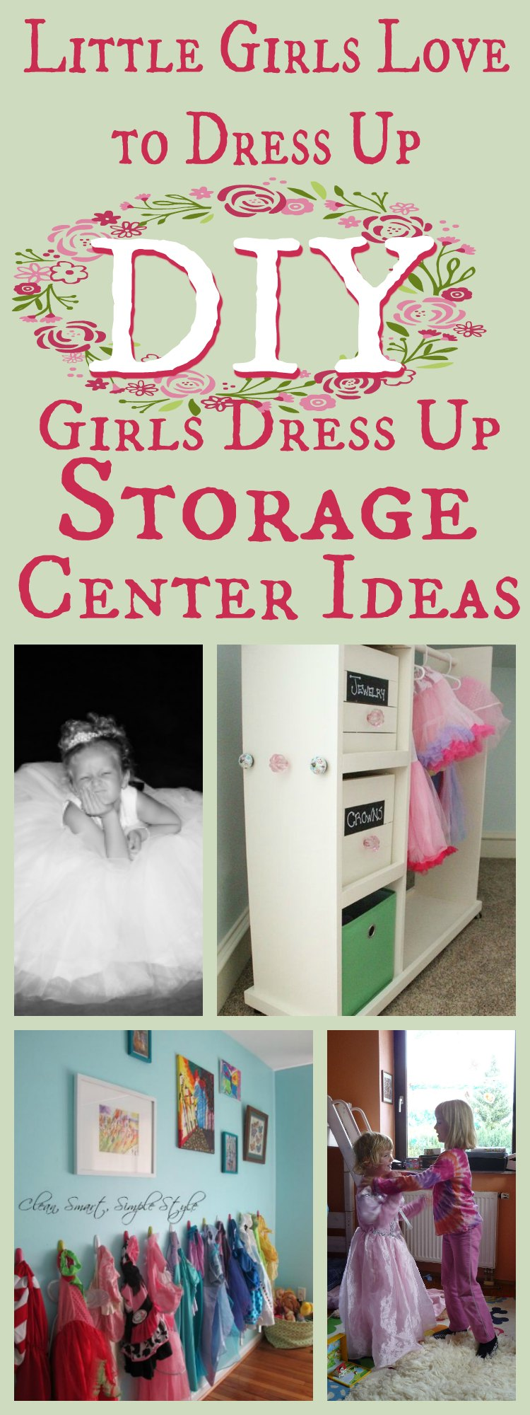 Girls Dress UP Storage Center Ideas