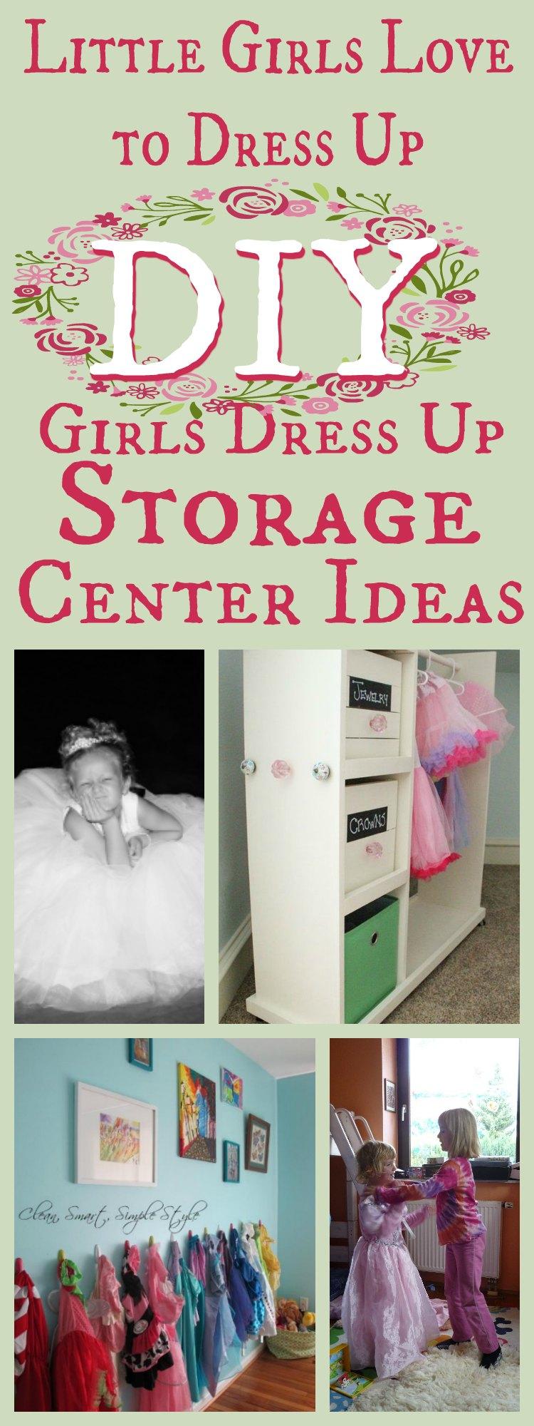 Girls Dress UP Storage Center Ideas