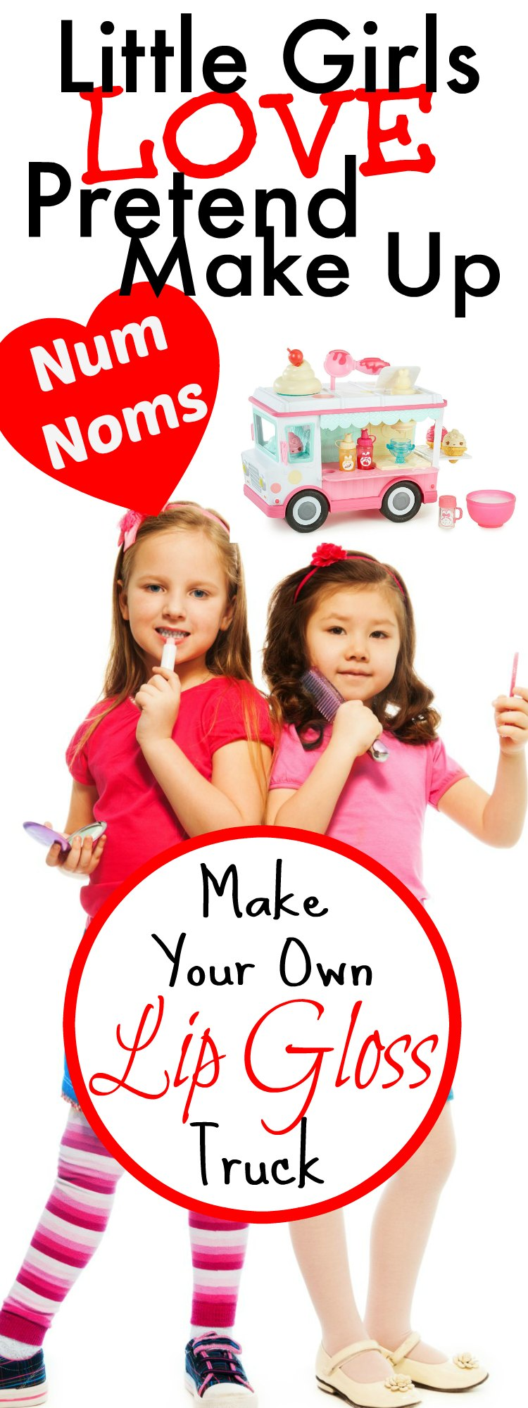 Little Girls Love Pretend Make Up Num Noms Make Your Own Lip Gloss Truck