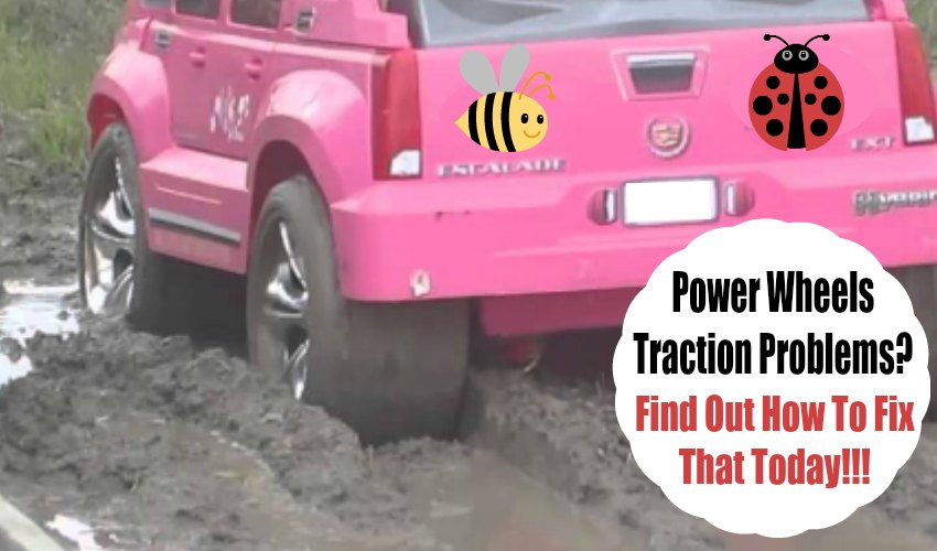 Power Wheels Traction Problems